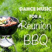 Dance Music for a Reunion BBQ de Various Artists