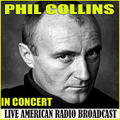 In Concert (Live) by Phil Collins