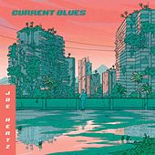 Current Blues von Joe Hertz