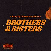 Brothers & Sisters de Full Crate
