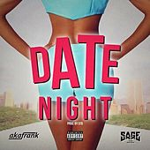 Date Night (feat. Sage the Gemini) von akaFrank