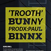 Trooth (Prodx.Paul Binnx) de Bunny
