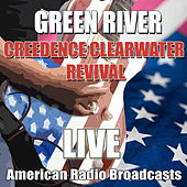 Green River (Live) von Creedence Clearwater Revival