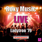 Ladytron '79 (Live) de Roxy Music