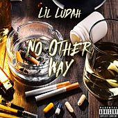 No Other Way de Lil Ludah