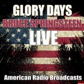 Glory Days (Live) von Bruce Springsteen
