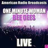 One Minute Woman (Live) de Bee Gees