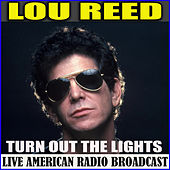 Turn Out The Lights (Live) de Lou Reed
