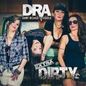 Extra Dirty de Dirt Road Angels