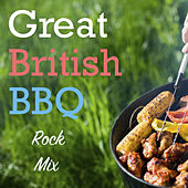 Great British BBQ Rock Mix di Various Artists