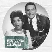Mickey & Sylvia Selection de Mickey and Sylvia