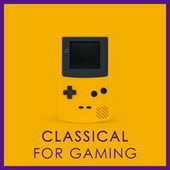 Classical for Gaming de Various Artists