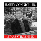 Stars Still Shine de Harry Connick, Jr.