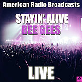Stayin' Alive (Live) de Bee Gees