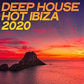 Deep House Hot Ibiza 2020 (House Emotion Ibiza Summer 2020) by Various Artists