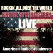 Rockin' All Over The World (Live) von Bruce Springsteen