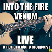 Into The Fire (Live) by Venom