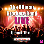 Queen Of Hearts (Live) di The Allman Brothers Band