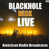 Blackhole (Live) de Beck