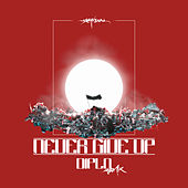 Never Give Up (Diplo Remix) von matHame