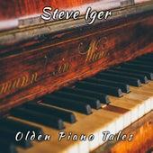 Olden Piano Tales di Steve Iger