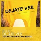 Déjate Ver (Remix) fra Valentin Barisone