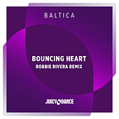 Bouncing Heart (Robbie Rivera Remix) by Baltica
