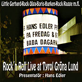 Rock'n Roll Live at Tyrol Gröna Lund - Presentatör Hans Edler by Various Artists