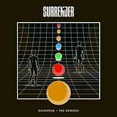 Disappear (The Remixes) de The Surrender