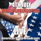 4th July (Live) von Bruce Springsteen