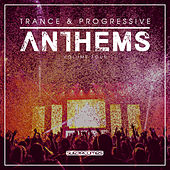 Trance & Progressive Anthems, Vol. 4 by Various Artists
