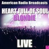 Heart Full Of Soul (Live) von Blondie