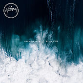 OPEN HEAVEN / River Wild de Hillsong Worship