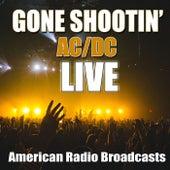 Gone Shootin' (Live) von AC/DC
