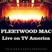 Live on TV America (Live) de Fleetwood Mac