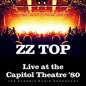 Live at the Capitol Theatre '80 (Live) by ZZ Top