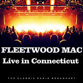 Live in Connecticut (Live) de Fleetwood Mac