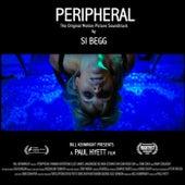 Peripheral (Original Motion Picture Soundtrack) de Si Begg