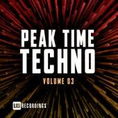 Peak Time Techno, Vol. 03 von Various Artists