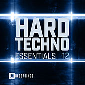 Hard Techno Essentials, Vol. 12 by Various Artists