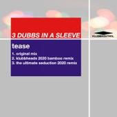 Tease de 3 Dubbs In A Sleeve