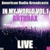 In My World Vol.1 (Live) de Anthrax
