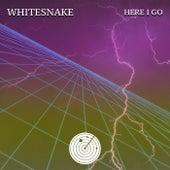 Here I Go by Whitesnake