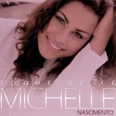 Toque De Fé (Playback) de Michelle Nascimento