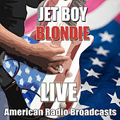 Jet Boy (Live) de Blondie