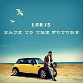 Back to the Future von Lorjs
