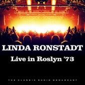 Live in Roslyn '73 (Live) von Linda Ronstadt