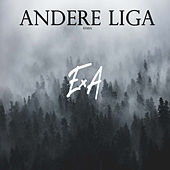 Andere Liga (Remix) von Exa