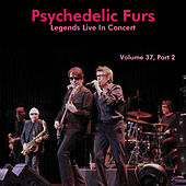 Legends Live in Concert, Pt. 2 (Live in Denver, 1980) by The Psychedelic Furs