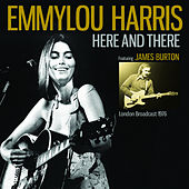 Here And There von Emmylou Harris